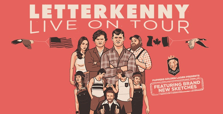 More Info for Letterkenny Live!