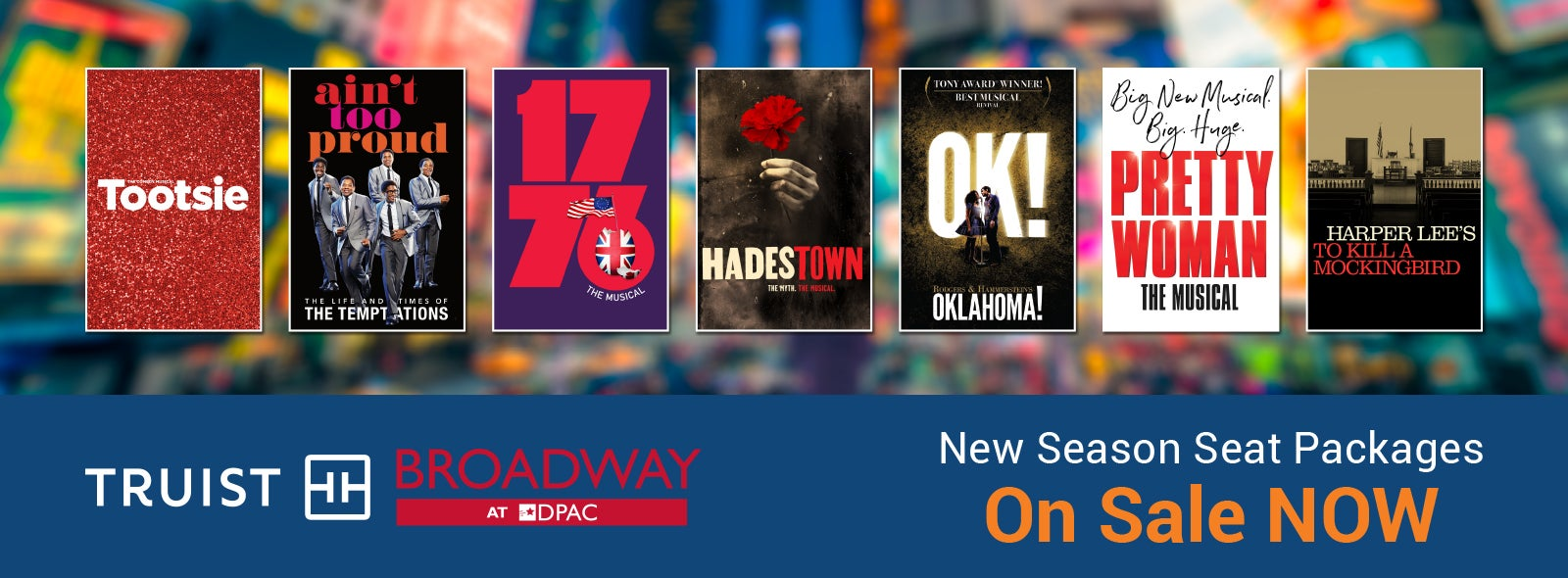 Broadway Returns to the Stage at DPAC