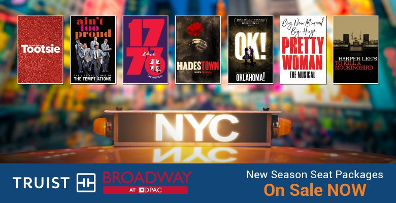 More Info for Broadway Returns to the Stage at DPAC