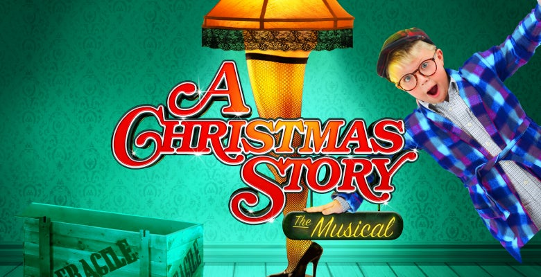 More Info for A Christmas Story: The Musical
