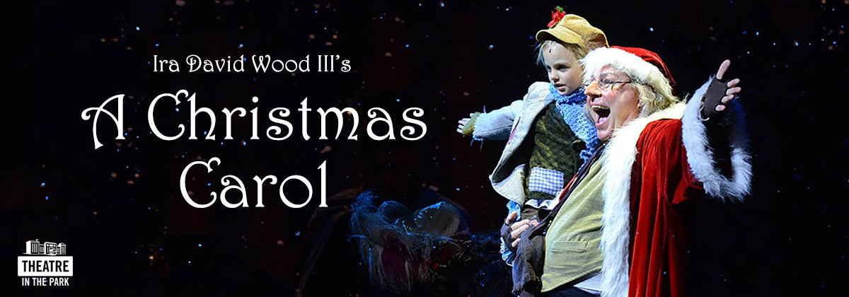 Dpac A Christmas Carol 2020 Theatre In The Park's A Christmas Carol Returns to DPAC December