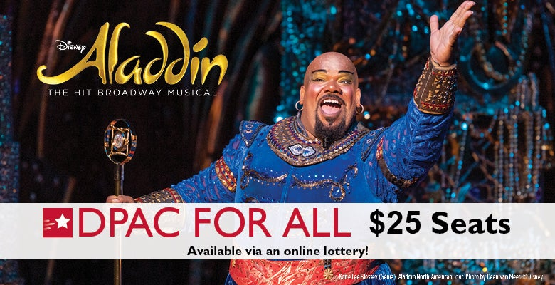 More Info for DPAC Announces Digital Rush Lottery for Disney's ALADDIN