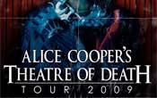 More Info for Alice Cooper Theatre of Death Tour