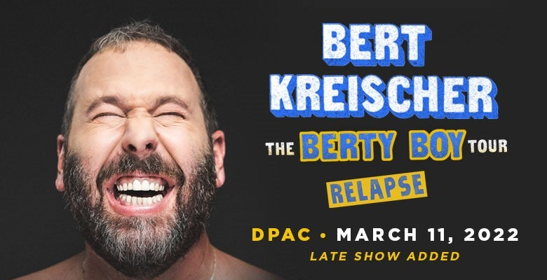 More Info for Bert Kreischer