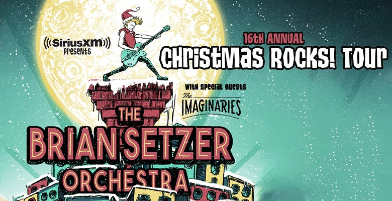More Info for SiriusXM Presents The Brian Setzer Orchestra's 16th Annual Christmas Rocks! Tour