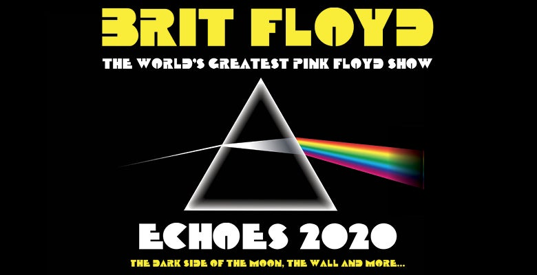 More Info for Brit Floyd - Echoes 2020