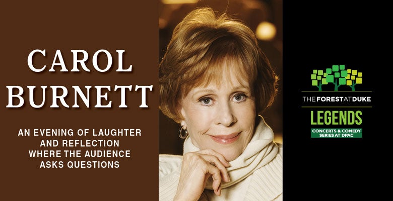 More Info for Laughter and Reflection with Carol Burnett coming to DPAC May 17, 2019
