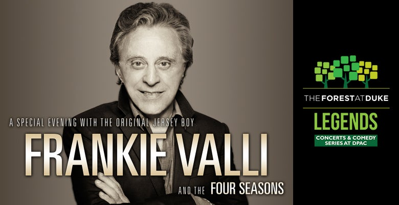 More Info for Frankie Valli and The Four Seasons