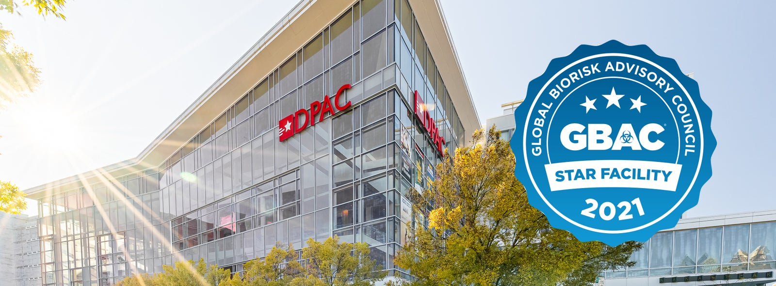 More Info for DPAC Has Achieved GBAC STAR™ Facility Accreditation