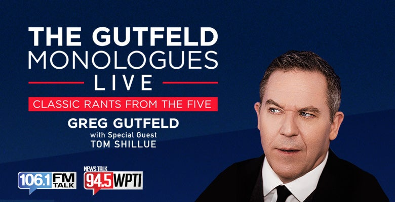 More Info for The Gutfeld Monologues Live with Greg Gutfeld