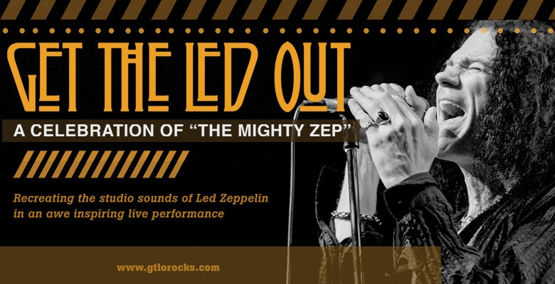 More Info for Get the Led Out Returns to DPAC on August 8, 2020