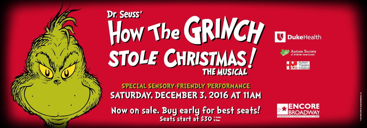 Special Sensory-Friendly Performance: Dr. Seuss' How the Grinch Stole Christmas!