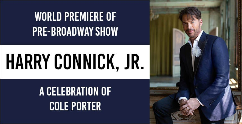 More Info for Harry Connick, Jr. - A Celebration of Cole Porter