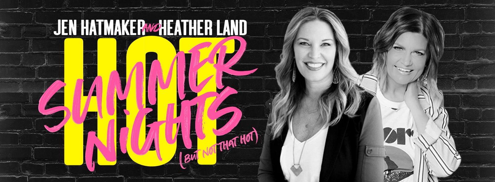 Jen Hatmaker & Heather Land