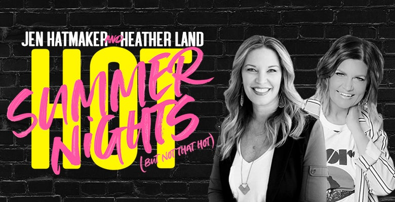 More Info for Jen Hatmaker & Heather Land