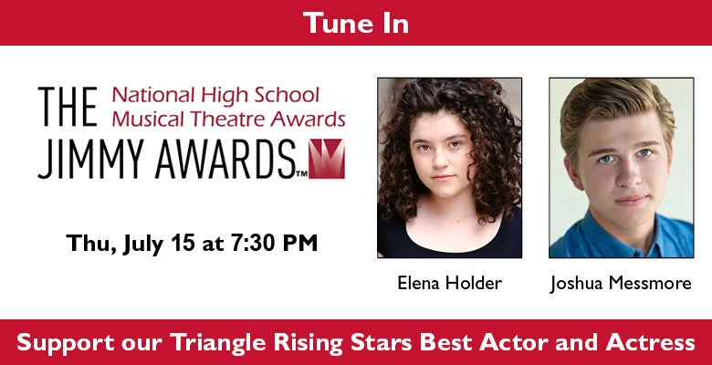 More Info for Tune In to See Students from The Triangle Compete in the National High School Musical Theatre Awards July 15th