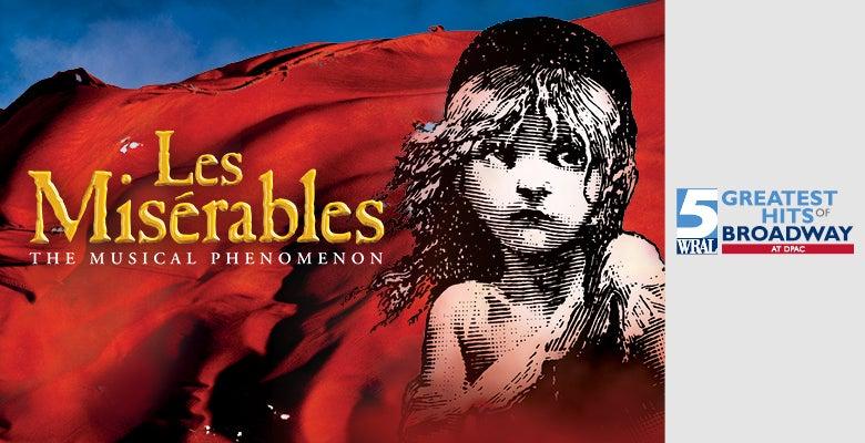 More Info for LES MISÉRABLES On Sale at DPAC August 23