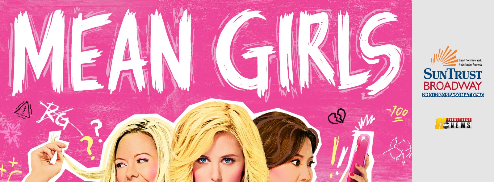 MEAN GIRLS On Sale at DPAC on September 19th | DPAC Official