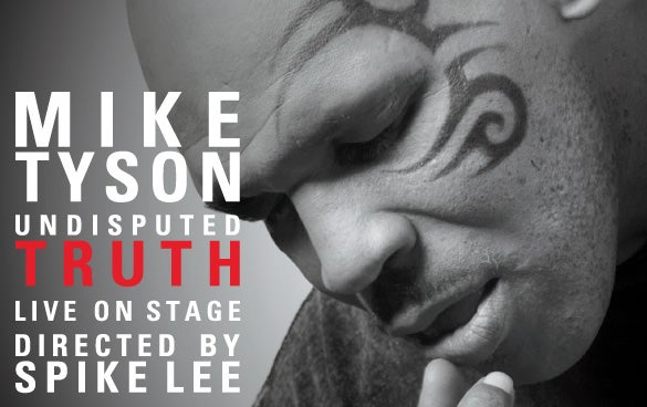 Mike Tyson Undisputed Truth Dpac Official Site
