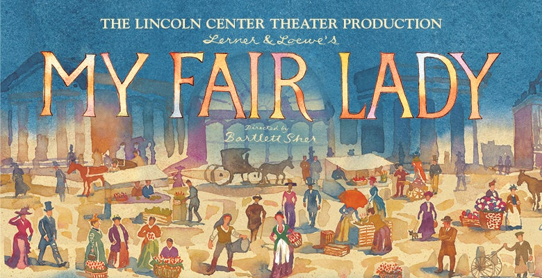 More Info for MY FAIR LADY On Sale at DPAC on November 21, 2019