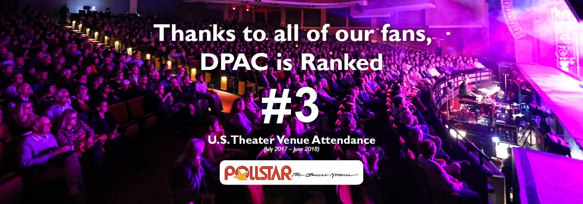 Dpac Caps Successful 17 18 Season With Record Sellouts Dpac