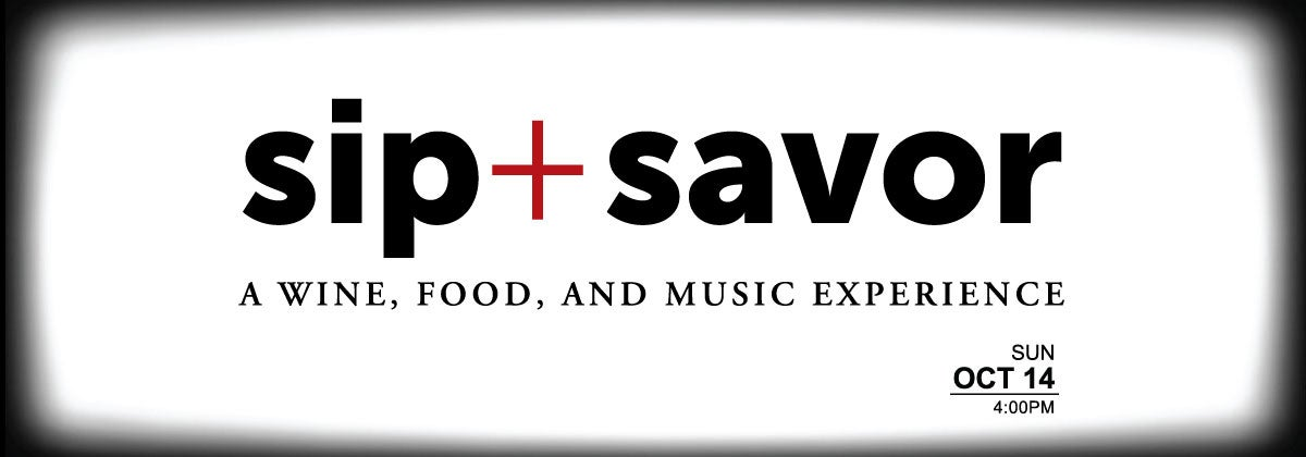 Sip Savor A Wine Food And Music Experience To Benefit Inter