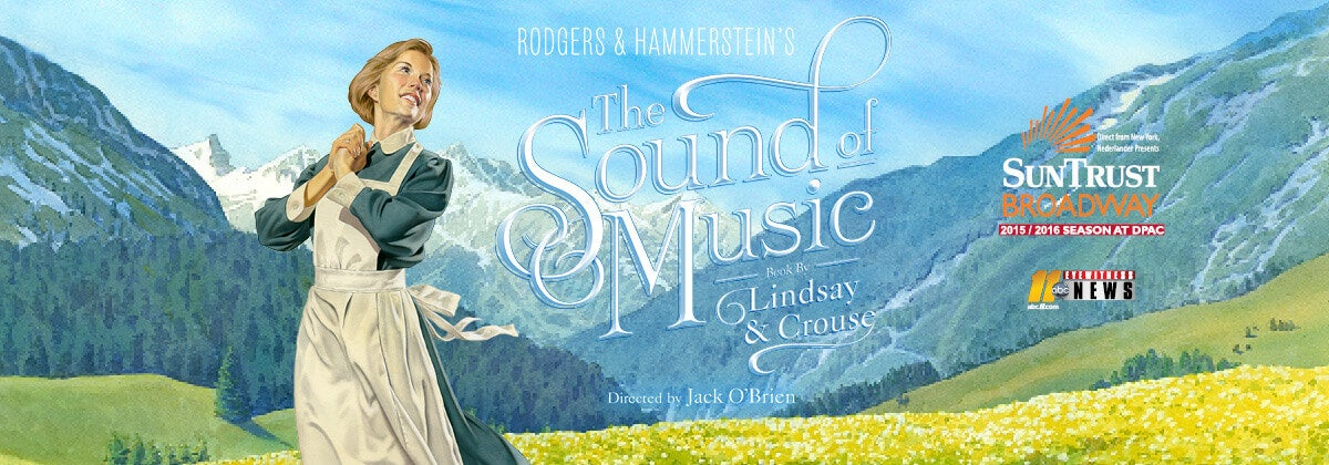 Rodgers & Hamerstein's The Sound of Music is Coming to DPAC
