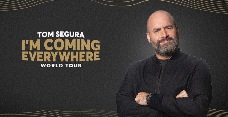 More Info for Tom Segura