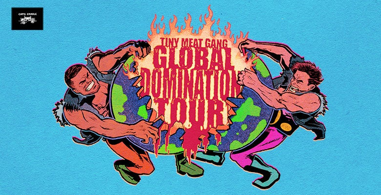More Info for Cody Ko & Noel Miller: Tiny Meat Gang - Global Domination