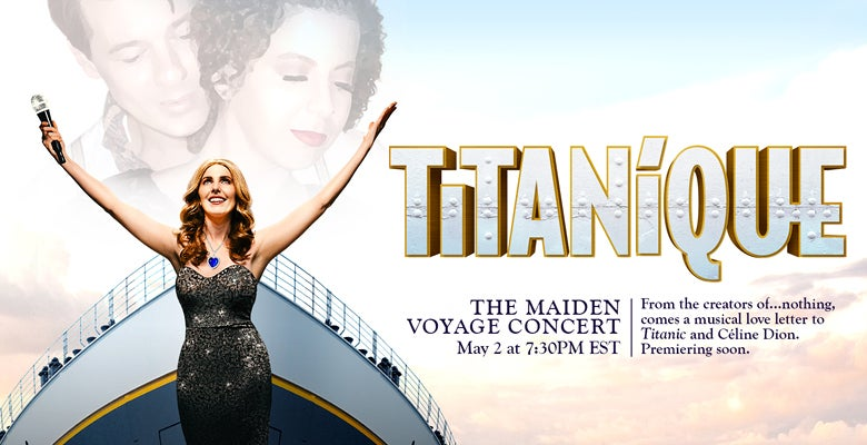 More Info for Titanique - The Maiden Voyage Virtual Concert