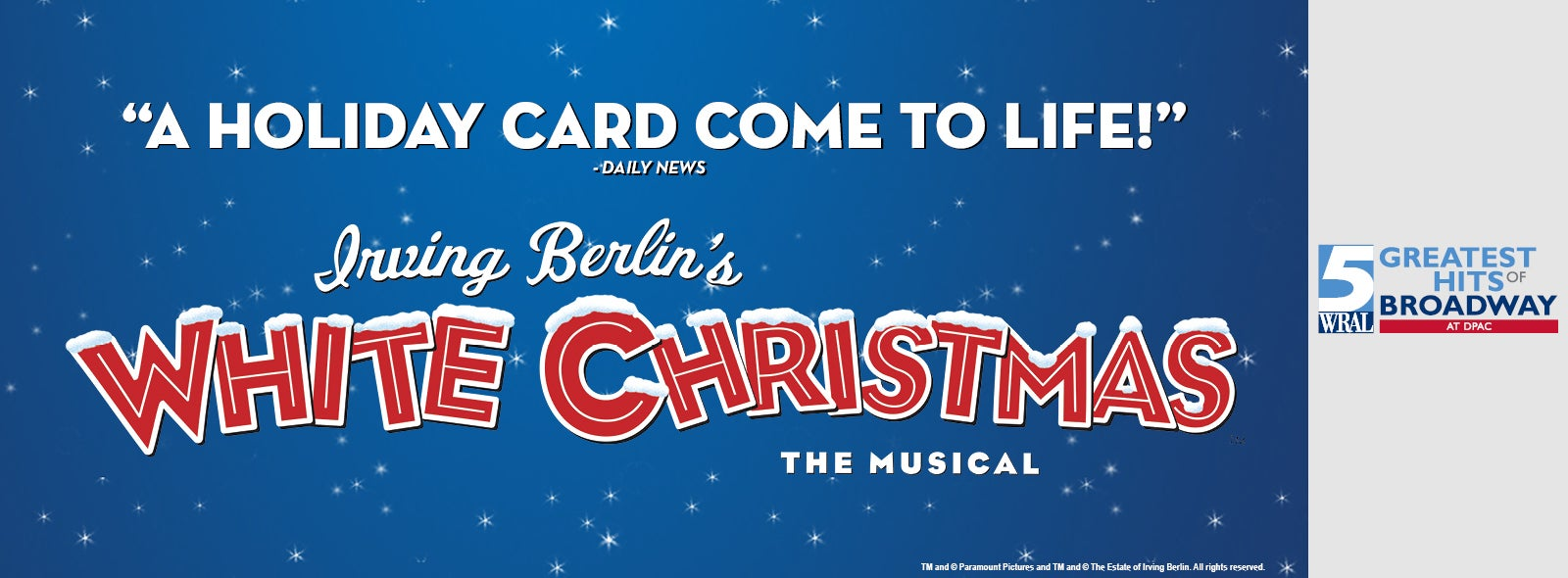 Irving Berlins White Christmas 2021 Irving Berlin S White Christmas Dpac Official Site