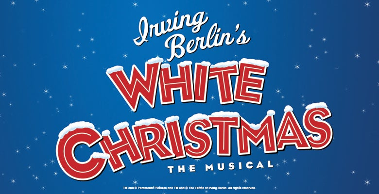 More Info for Irving Berlin's White Christmas