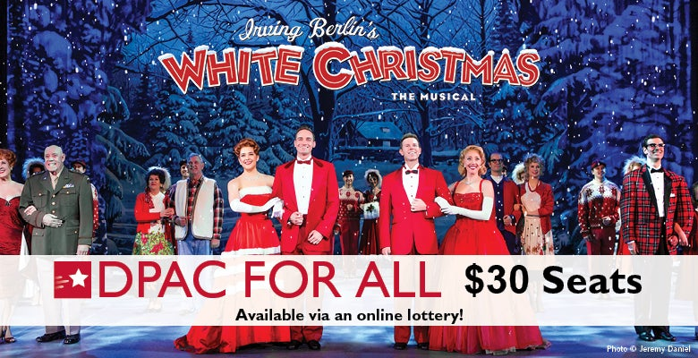 More Info for DPAC Announces Digital Rush Lottery for Irving Berlin's WHITE CHRISTMAS