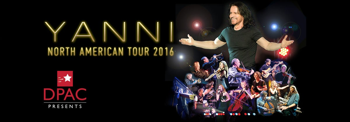 Yanni North American Tour 2016 | DPAC Official Site